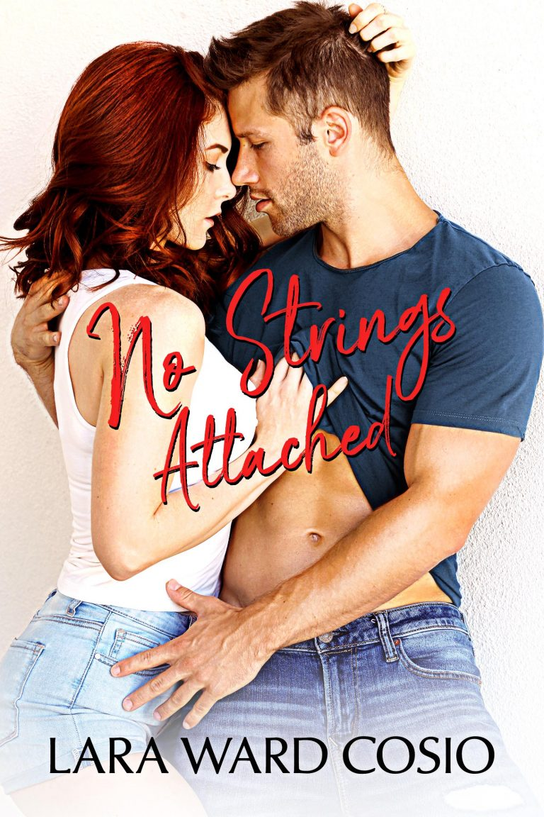 Book Cover Design by Chloe Belle Arts for No Strings Attached by Lara Ward Cosio