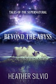 Beyond the Abyss