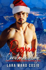 Book Cover by Chloe Belle Arts for A Rogue Christmas Story by Lara Ward Cosio