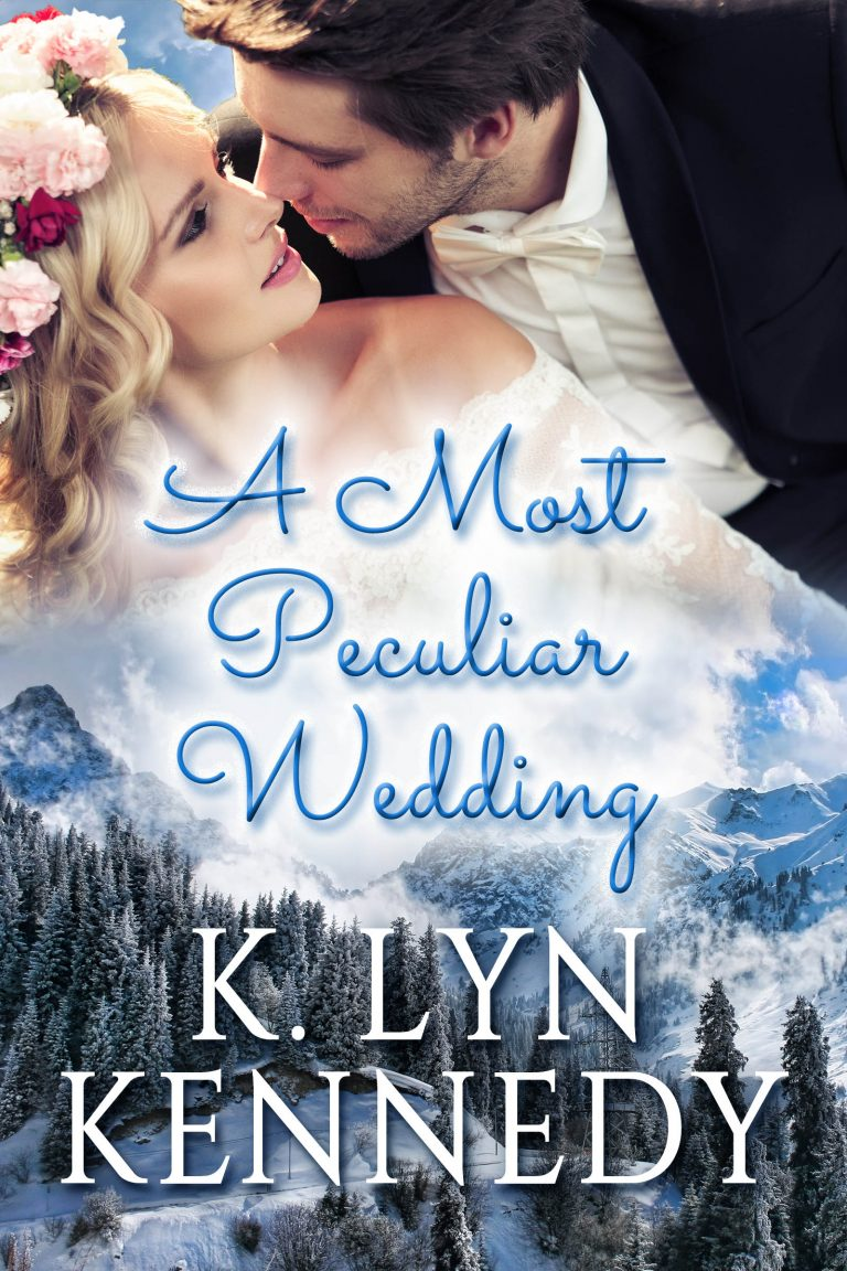 Book Cover by Chloe Belle Arts for A Most Peculiar Wedding by K. Lyn Kennedy